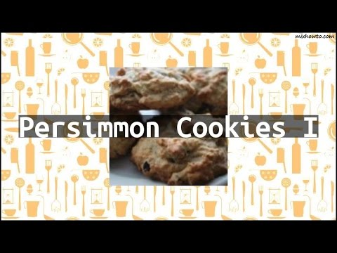 Recipe Persimmon Cookies I