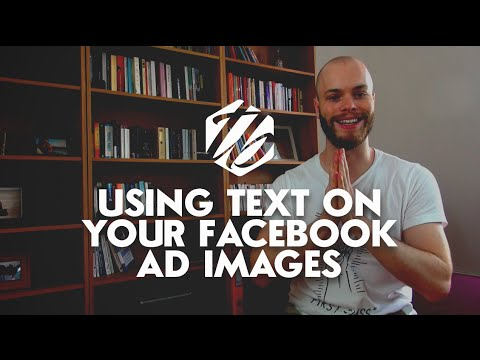 Facebook Ads Images — Using Text On Your Images Might Harm Your Reach | #164