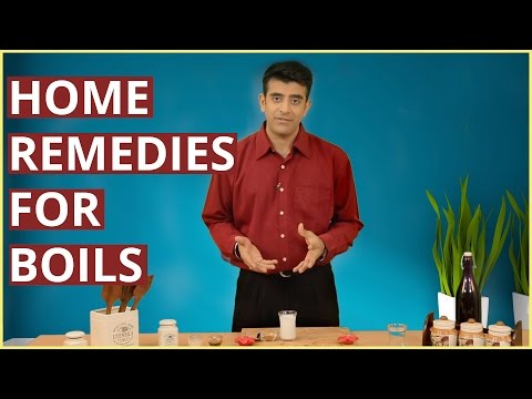 HOW TO GET RID OF BOILS With Home Remedies