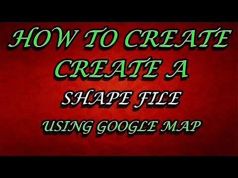 How to Create a shape file using google map (ArcGIS)