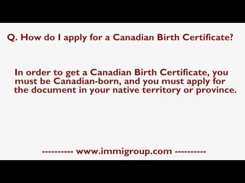 How Do I Apply For A Canadian Birth Certificate?