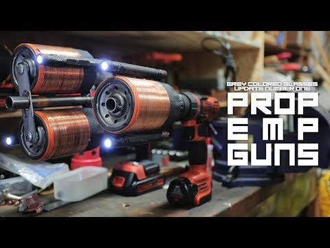Creating Prop EMP Guns [Grey Colored Glasses Update Number One]