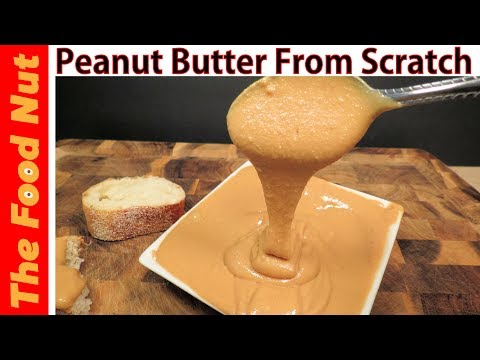 PEANUT BUTTER RECIPE - How to Make : Easy Homemade Creamy Nut Butter Spread (PEANUTS, CASHEWS, ETC)