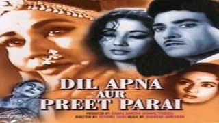 Dil Apna Aur Preet Parai (1960) Hindi Full Movie | Raaj Kumar | Meena Kumari | Hindi Classic Movies