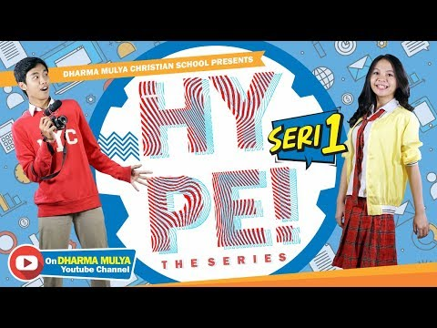 HYPE! The Series 1: Persaingan Pembuktian (Serial Web SMA)