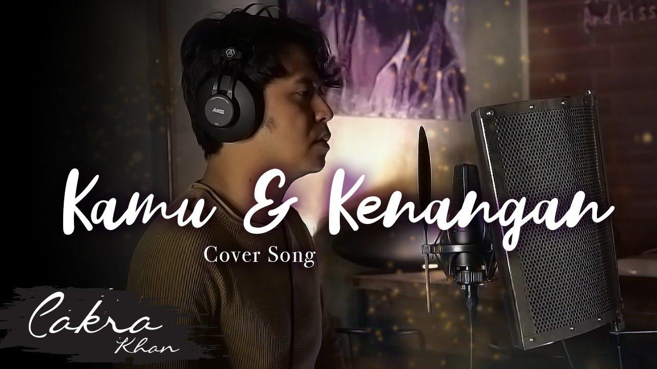 """Download KAMU DAN KENANGAN - MAUDY AYUNDA (COVER) EDISI KANGEN BAPA :"""") MP3 Gratis"""