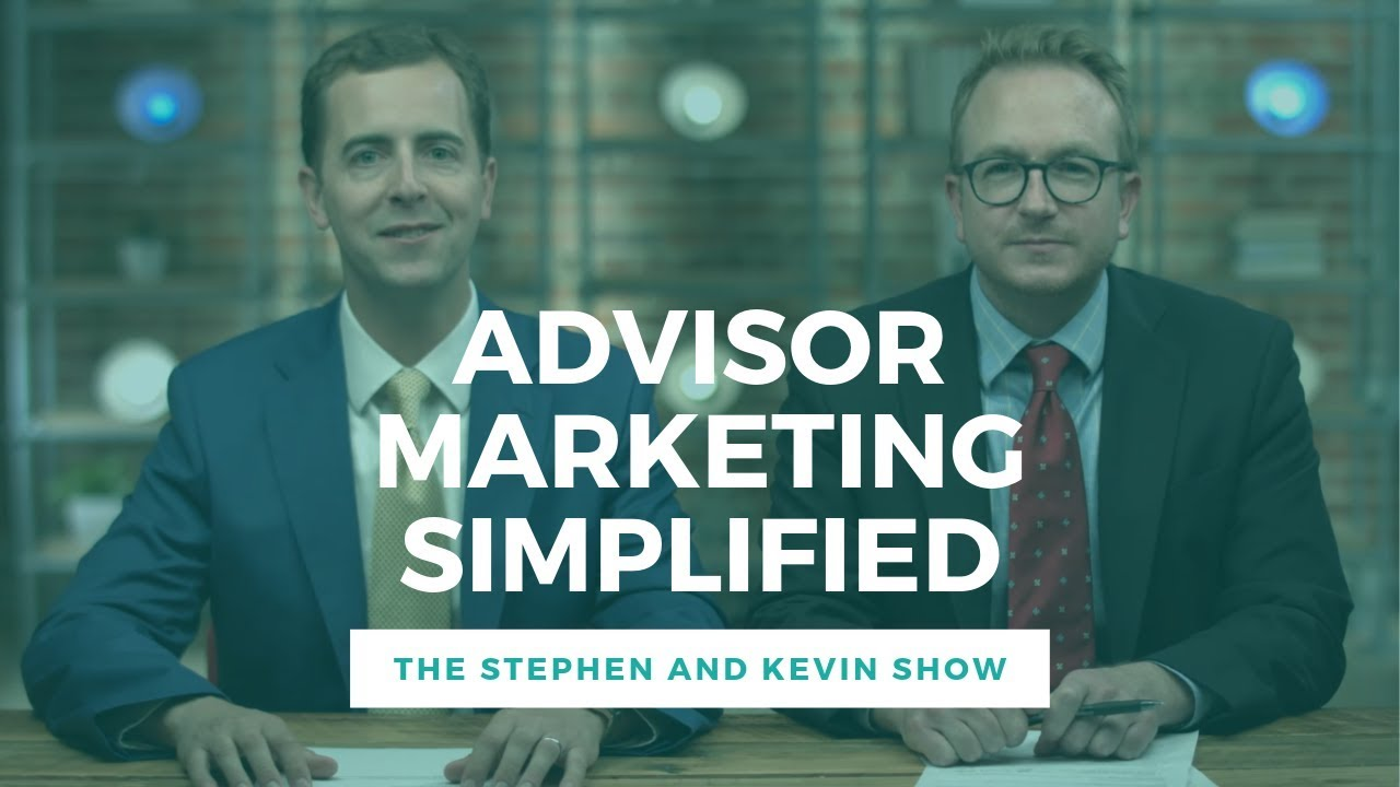 Financial Advisor Marketing Simplified (Episode 75)