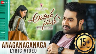 Anaganaganaga Lyrical Video | Aravindha Sametha | Jr. NTR, Pooja Hegde