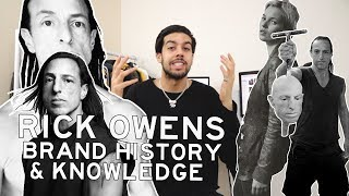 Rick Owens - Brand History & Knowledge