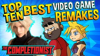 Top 10 BEST Video Game Remakes | The Completionist