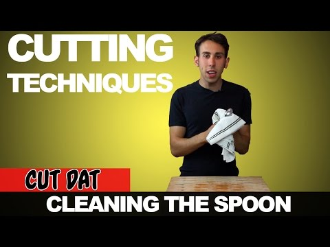 Cutting Techniques: Cleaning the Spoon