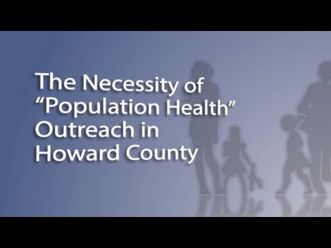 The Necessity of Population Health Outreach in Howard County