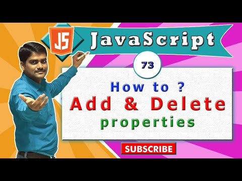 JavaScript tutorial 90 - Adding & deleting object properties in javascript