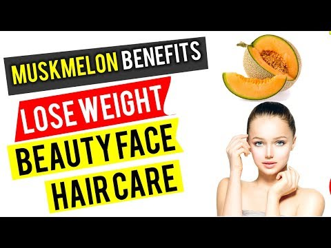 10 Wonderful Health Benefits and Uses of Muskmelon for Hair, Skin and Weight Loss
