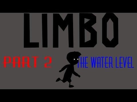 Limbo pt 2: Water Level
