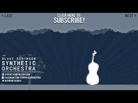 Orchestral Blips (Blake Robinson - The Synthetic Orchestra Originals Volume 1)