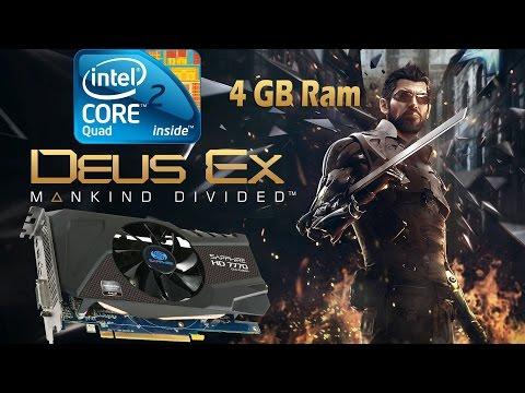 Dues Ex Mankind Divided Gameplay Q6600 4GB Ram HD 7770