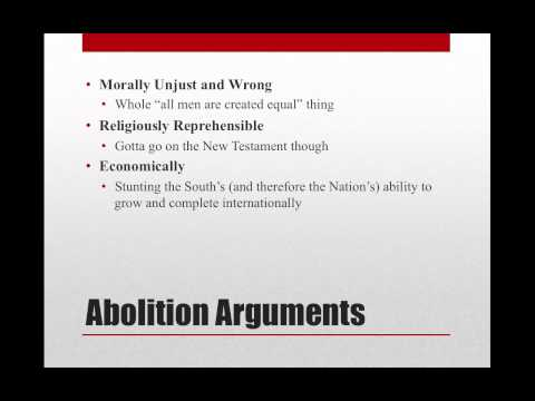 Abolition and Pro Slavery Arguments