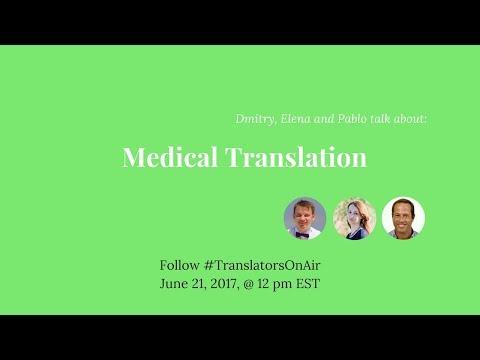 #TranslatorsOnAir Medical translation feat  @tradumedic
