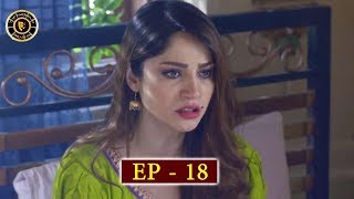 Dil Mom Ka Diya Episode 18 - Top Pakistani Drama