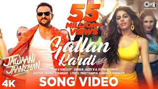 Gallan Kardi - Jawaani Jaaneman | Saif Ali Khan, Tabu, Alaya F|Jazzy B, Jyotica, Mumzy, Prem-Hardeep
