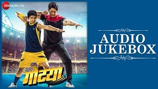 Gotya - Full Movie Audio Jukebox   Rajesh Shrungarpure, Sayaji Shinde & Rushikesh Vankhede