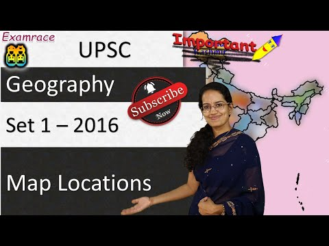 20 Map Locations (Set 1) UPSC Geography Optional - Mainly Contemporary 2016 Examrace