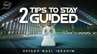 2 Tips To Stay Guided - Motivating Reminder