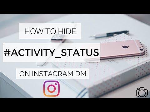 HOW TO HIDE ACTIVITY STATUS ON INSTAGRAM DIRECT MESSAGES  INSTA HACKS 2018