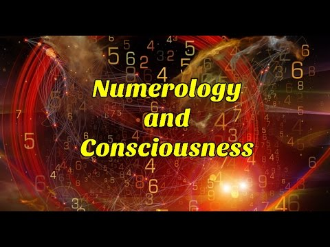 Numerology and Consciousness