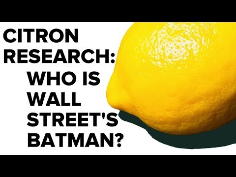 Citron Research: Who is Wall Street's Batman?