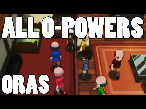 How to get All O-Powers in Omega Ruby Alpha Sapphire - Every O-Power ORAS