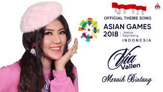 Via Vallen - Meraih Bintang (AUDIO) OFFICIAL SONG ASIAN GAMES 2018