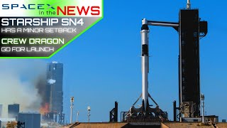 SpaceX's Starship Catches Fire, but Crew Dragon is GO for Launch | SpaceX in the News