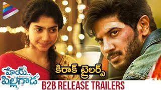 Hey Pillagada Back 2 Back Release Trailers | Dulquer Salmaan | Sai Pallavi | Latest Telugu Trailers