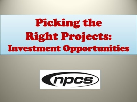 Picking the Right Projects: Investment Opportunities