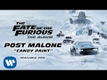Post Malone - Candy Paint (The Fate of the Furious: The Album) [Audio]