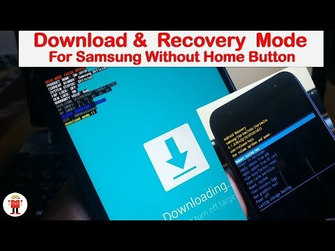 Enter Download &  Recovery  Mode (All Samsung Without Home Button)