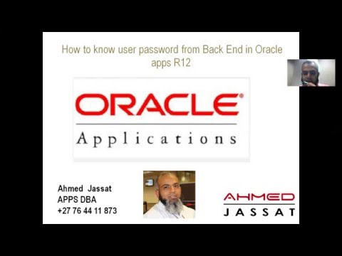Ahmed Jassat How to know user password from Back End in Oracle apps R12