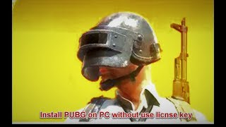 How To Get License Key For Pubg Free Without Survey 500 Subs - how to install pubg game on pc without