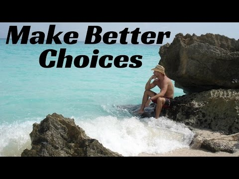How To Make Better Decisions & Get Better Results Out of Life