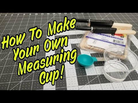 How To Make Your Own Measuring Cup For Epoxy