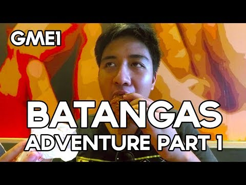 GME1: Road to Batangas! (Part 1)