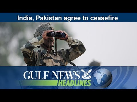 India, Pakistan agree to ceasefire - GN Headlines