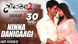 Latest Kannada Songs | Ninna Danigaagi | Savaari 2 Kannada Full Songs |