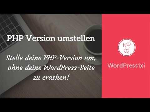 PHP Version in WordPress sicher umstellen