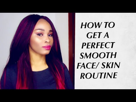 Perfect Skin Care Routine For Smooth Face(Best Tips For A Perfect Smooth Face| Skin)