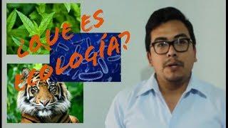 ¿Que es la Ecología?