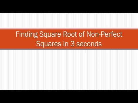 How to Find Square Root of Non-Perfect Squares in 3 Seconds