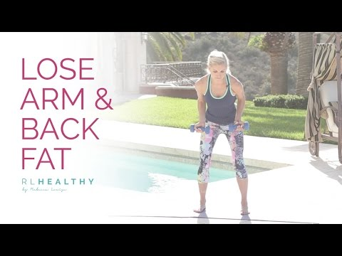 Lose Arm and Back Fat | Rebecca Louise
